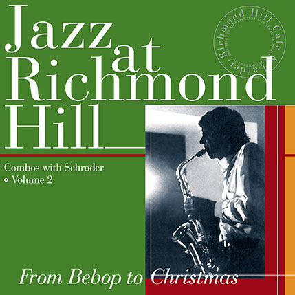 Jazz At Richmond Hill Vol 2 Ken Schroder Album 429
